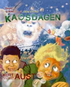 Kasper og Måns : den store kaosdagen