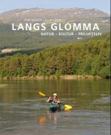 Langs Glomma : natur, kultur, friluftsliv