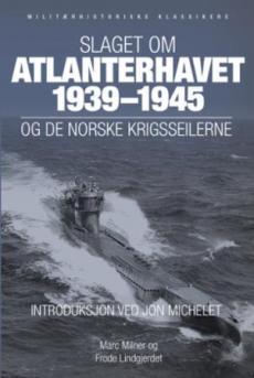Slaget om Atlanterhavet 1939-1945