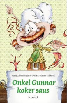 Onkel Gunnar koker saus