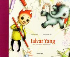 Jalvar Yang og elefanten med de røde ørene