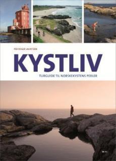 Kystliv : turguide til norskekystens perler