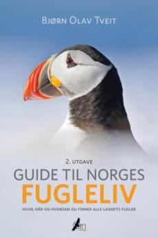 Guide til Norges fugleliv : hvor, når og hvordan du finner alle landets fugler