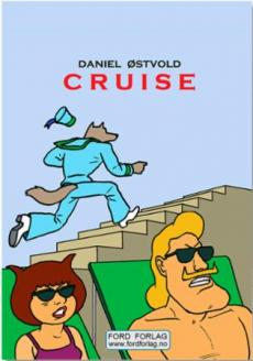 Cruise : based on Greg Storm's original characters