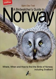 A birdwatcher's guide to Norway : where, when and how to find the birds of Norway : including Svalbard
