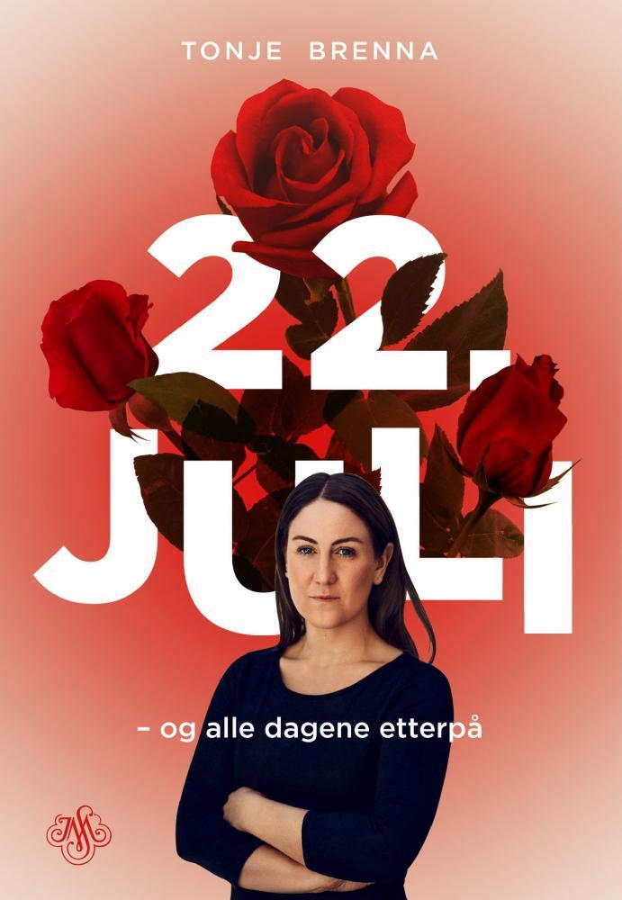 22. juli og alle dagene etterpå