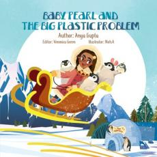 Baby Pearl and the Big Plastic Problem