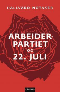 Arbeiderpartiet og 22. juli