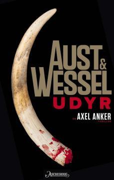 Udyr : en Axel Anker-thriller