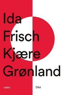 Kjære Grønland : dikt