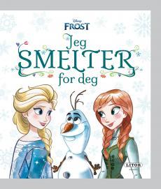 Frost : jeg smelter for deg
