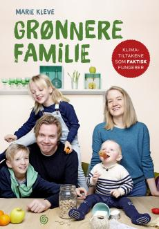 Grønnere familie : klimatiltakene som faktisk fungerer