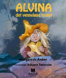 Alvina : det venneløse trollet