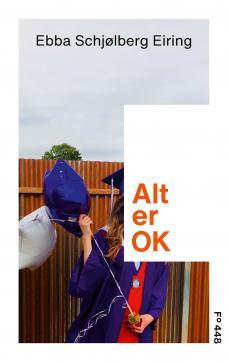 Alt er OK : ungdomsroman