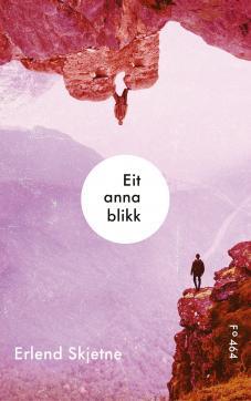 Eit anna blikk : ungdomsroman